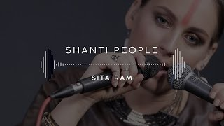 Shanti People — Sita Ram (Stage 13)