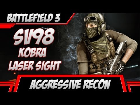 Aggressive Recon - SV98 Kobra & Laser Sight (Battlefield 3 Gameplay)