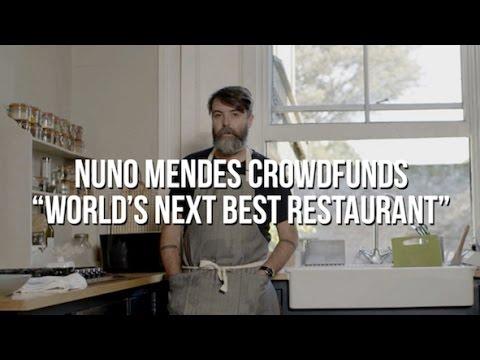 """Nuno Mendes Crowdfunds the """"World's Next Best Restaurant"""""""