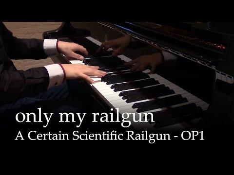 Only my Railgun - To aru kagaku no railgun OP1 [full version] [piano]