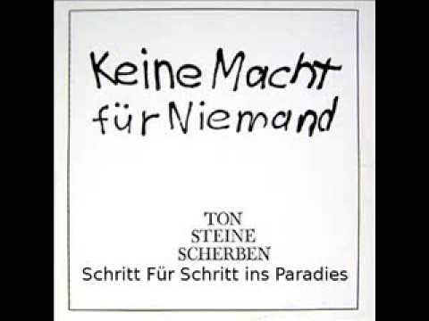 Ton Steine Scherben - Schritt Fuer Schritt Ins Paradies