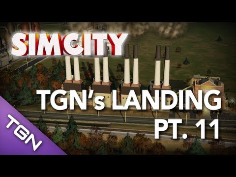  SimCity - TGN's Landing Pt. 11
