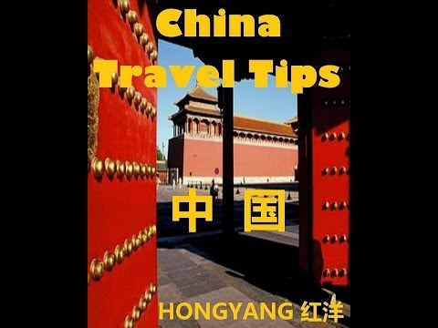 China Travel Tips: Chinese Phrases in Different Situations, Trip Suggestions, Do's and Don'ts