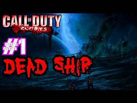 Call of Duty Custom Zombies: DEAD SHIP Part 1▐ You DON'T Want to Miss This One!
