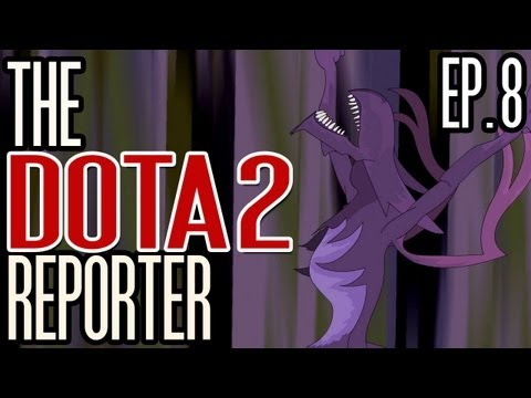 The DOTA 2 Reporter Episode 8: What A Nightmare