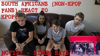 SOUTH AFRICANS REACT TO KPOP (non-kpop fan): NCT127 - SIMON SAYS