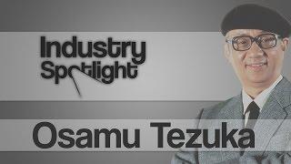 Anime - Industry Spotlight: Osamu Tezuka