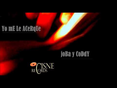 Yo Me Le Acerque Joba & Coddy Produced By Cisnerecord Company video