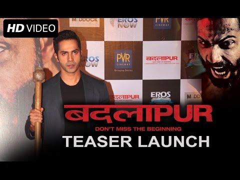 Badlapur - Teaser Launch | Varun Dhawan, Huma Qureshi, Nawazuddin Siddiqui