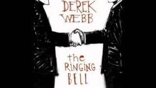 Watch Derek Webb I For An I video