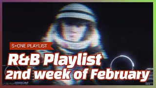 R&B Playlist - 2nd week of February|pH-1, WOOGIE, Paul Blanco, THAMA, 징고 (ZINGO), Phe REDS, J.Yung