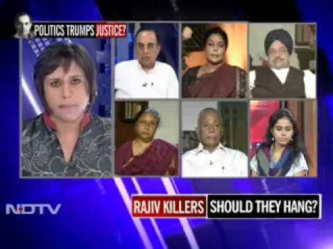 Subramanian Swamy on Rajiv killers Should they hang 30 Aug '11