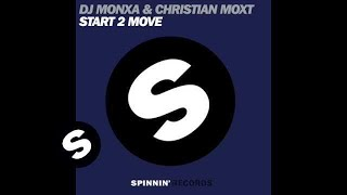 DJ Monxa,Cristian Moxt - Start To Move (Instrumental Mix)