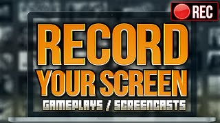 How to Record your PC Screen for Free in HD! (Gameplays & Screencasts)