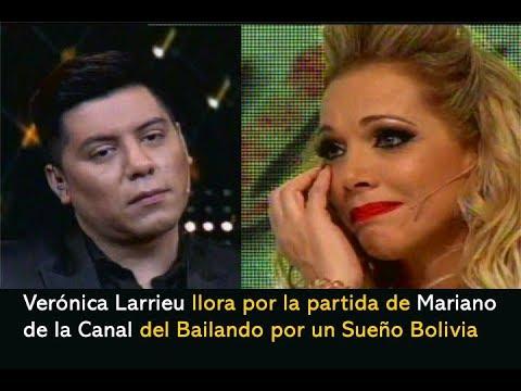 VERÓNICA LARRIEU llora por la partida  de Mariano de La Canal - Bailando por Un Sueño Bolivia
