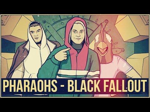 PHARAOHS - BLACK FALLOUT (СКР СКР СКР)