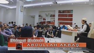 Abdullah Akbaş - Sözler - Otuz Birinci Söz - Mirac Risalesi