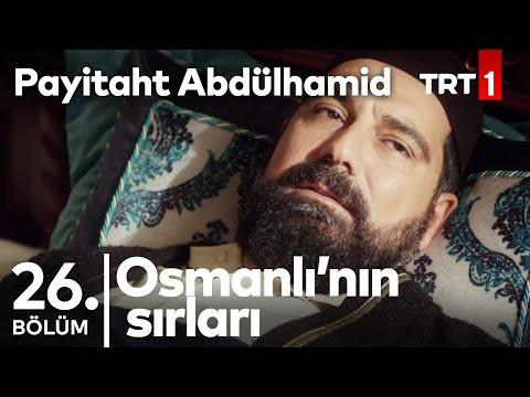 Payitaht Abdülhamid 26. Bölüm - Osmanlının Sırları