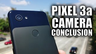 Google Pixel 3a Camera Review: Just the Conclusion