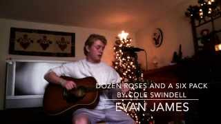 Dozen Roses & A Six Pack by Cole Windell - Cover