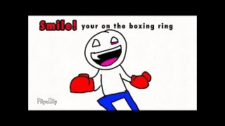 Smile!Your on the boxing ring (RavioliTasteGood animation)