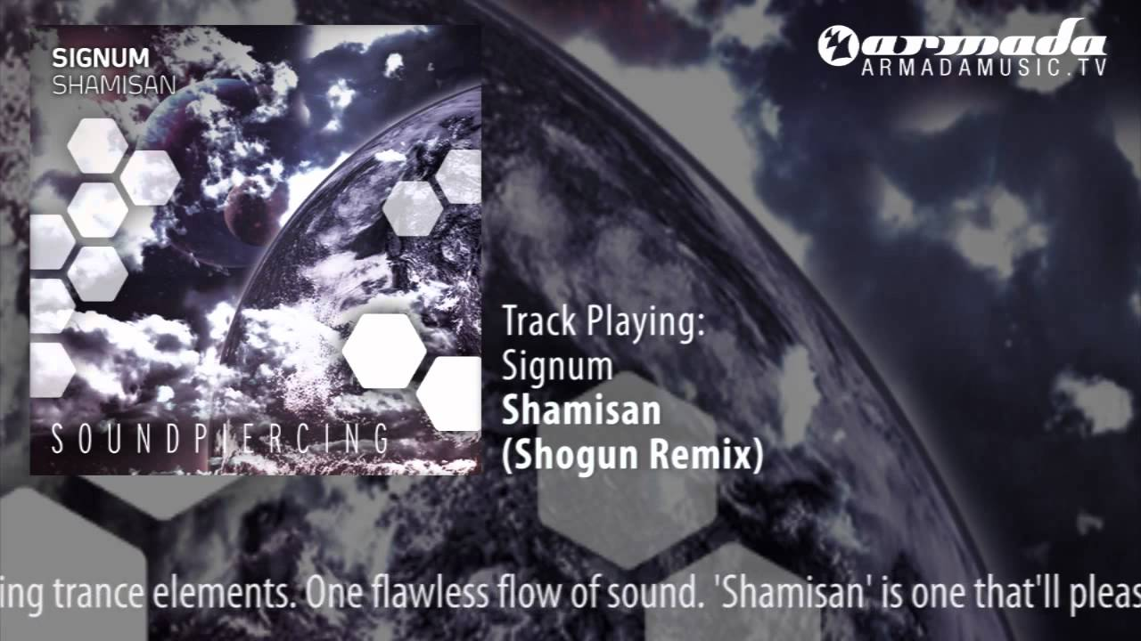 Signum - Shamisan (Shogun Remix)