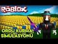 ⚔️ Ordu Kurma Simülasyonu ⚔️ | Army Control Simulator | Roblox Türkçe