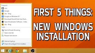 First 5 Things I Do After Installing Windows