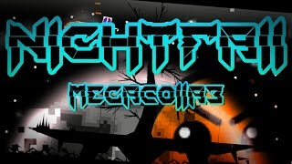 Nightfall by Stel4rium & more [Geometry Dash 2.0]