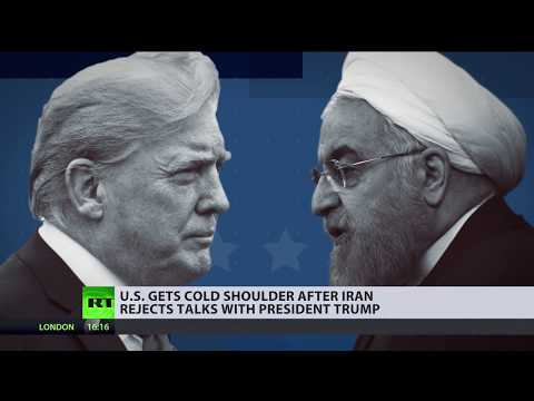 Trump's Art of the Deal: Iran rejects talks with Washington, Turkey boycotts US electronic products