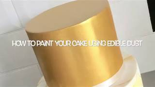 How to paint a cake using edible dust