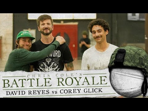 David Reyes & Corey Glick - Battle Royale