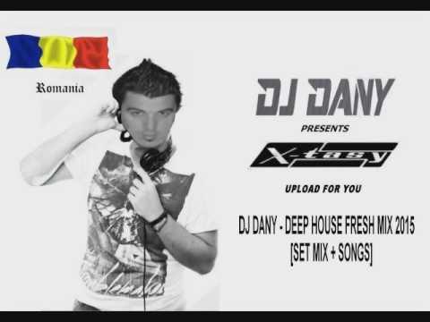[MIX] D.J. Dany - Deep house fresh mix 2015 [Set mix + Songs] Vol. 1