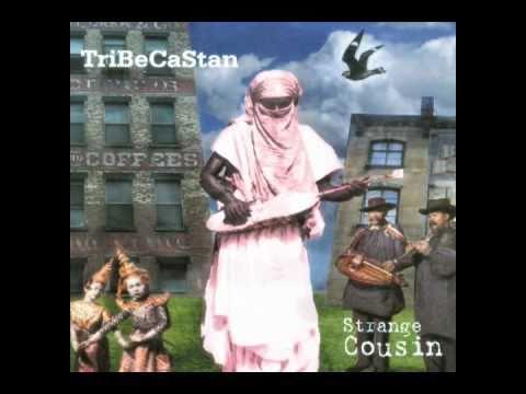 TriBeCaStan :: Strange Cousin :: Album Sampler