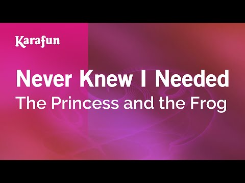Karaoke Never Knew I Needed - The Princess and the Frog *