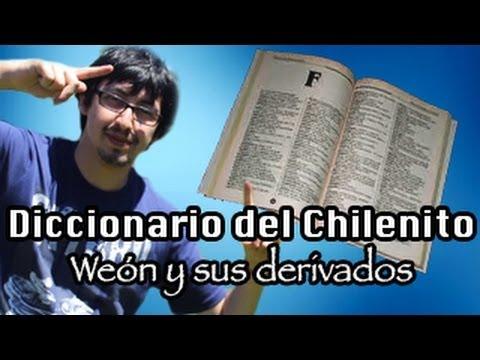 Diccionarios de modismos chilenos - Weon y derivados