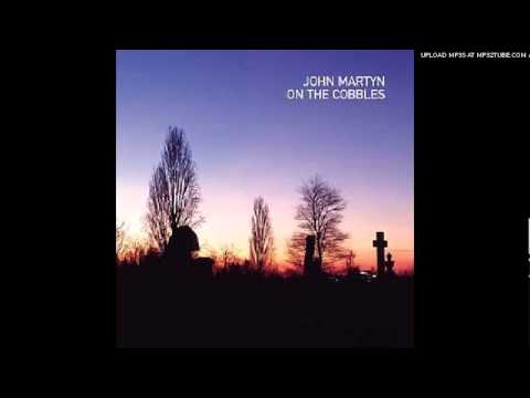 John Martyn - Baby Please Come Home