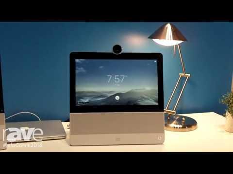 InfoComm 2016: Cisco Demos DX Desktop Collaboration Endpoints