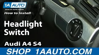 How To Install Headlight Switch 2002-09 Audi A4 S4