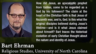Video: During his life, Jesus never called himself God, or think of himself as God - Bart Ehrman