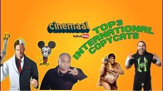 Cinemaal - Ep04 - Top 3 International Copycats