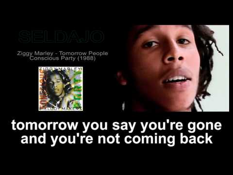 Ziggy Marley - Tomorrow People + Lyrics