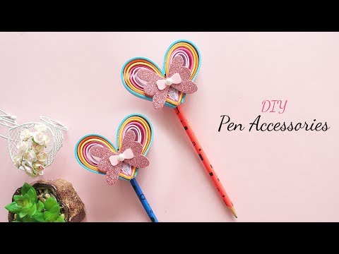 DIY Pen Accessories | DIY School Supplies | Back to School - YouTube