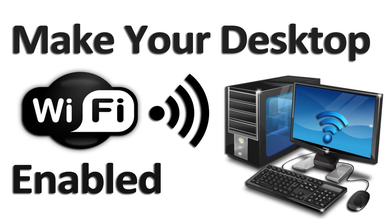 How To Make Your Desktop Wi Fi Enabled Askram Youtube