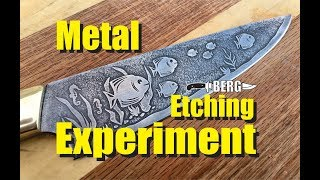 Combination electro and acid Metal Etching experiment from Berg knifemaking