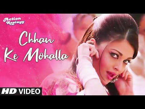 chhan Ke Mohalla Remix Full Song Action Replayy | Aishwarya Rai Bachchan video