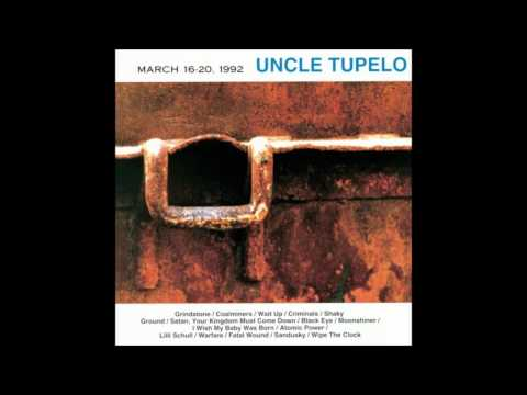 Uncle Tupelo - Coalminers