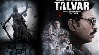 Talvar - Guilty Movie Review - Final Grade A- Irffan Kahn