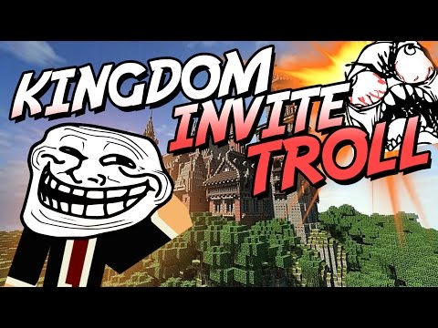 KINGDOM INVITE TROLL?!!