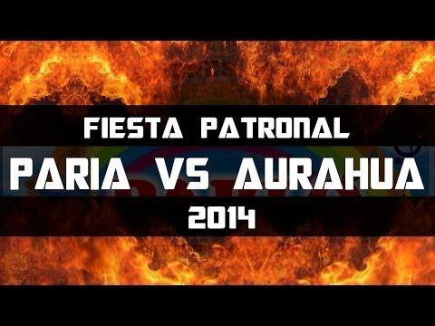 PARIA VS AURAHUA - DANZA DE LAS TIJERAS (Presentación) 2014 ◄ HD VÍDEO OFICIAL